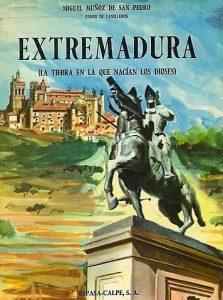 """Preciosa portada de """"Extremadura, la tierra en la que nacían los dioses""""."""